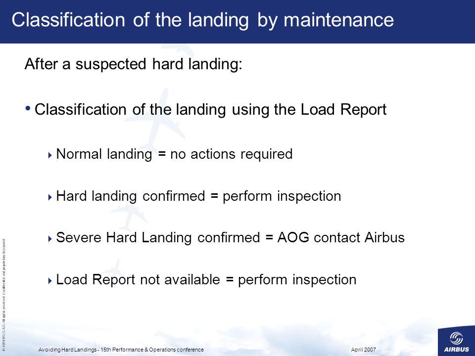 Classification of the landing by maintenance