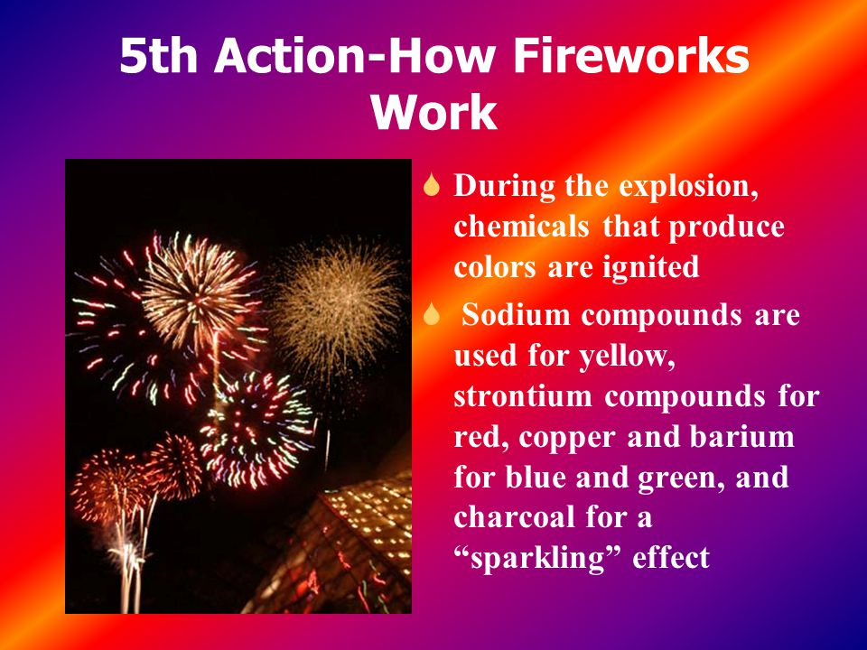 5th Action-How Fireworks Work