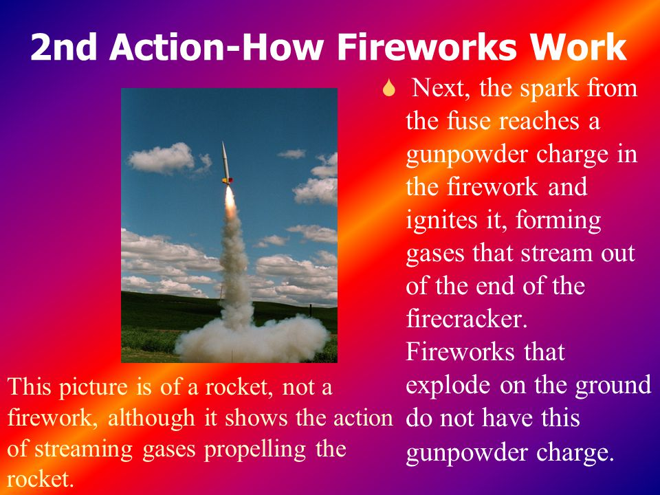 2nd Action-How Fireworks Work