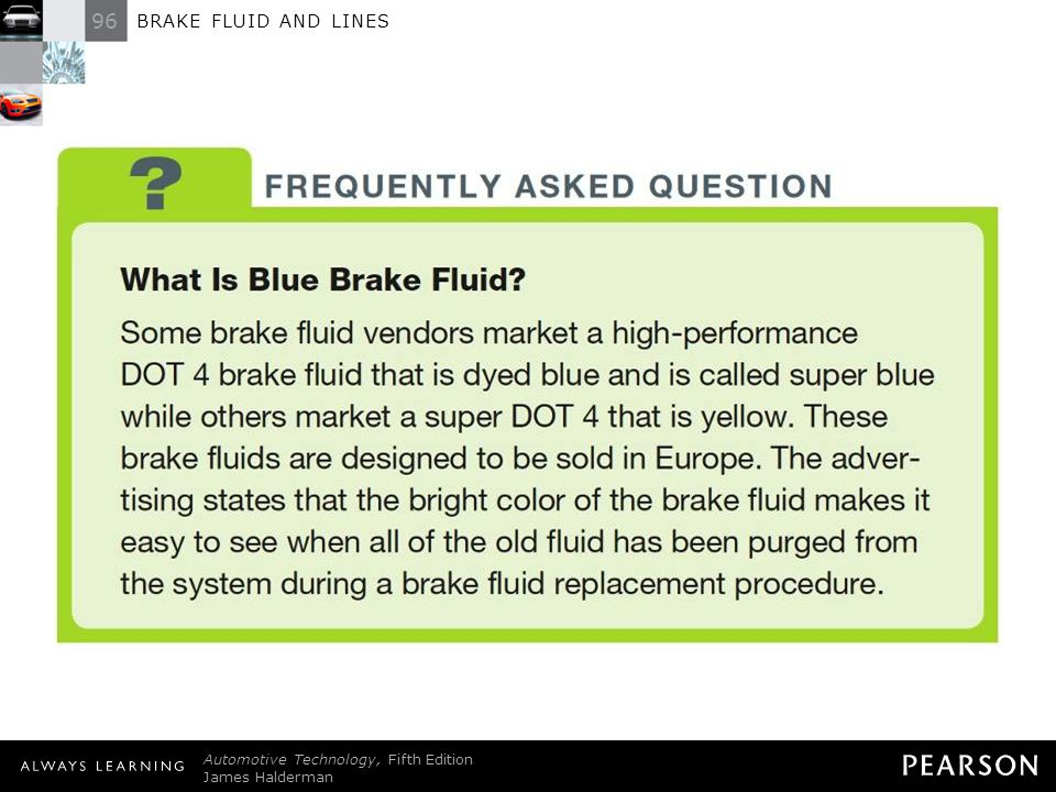FREQUENTLY ASKED QUESTION: What Is Blue Brake Fluid