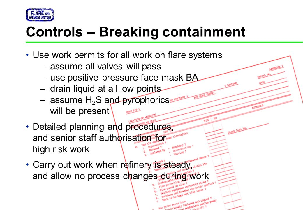 Controls – Breaking containment