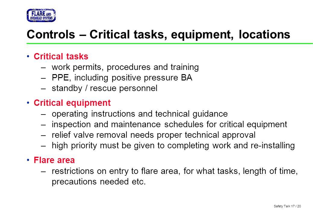Controls – Critical tasks, equipment, locations