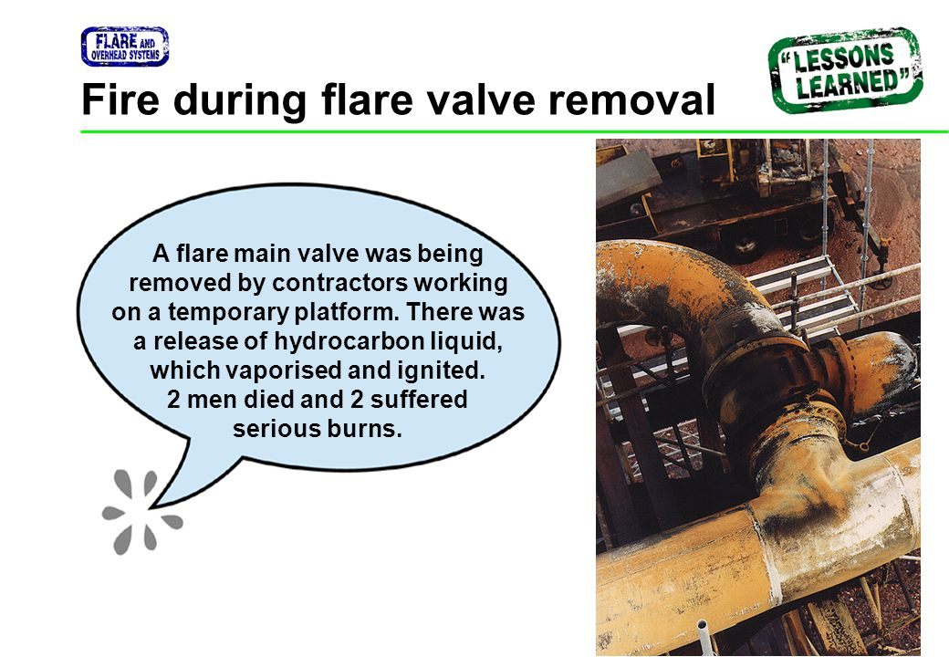 Fire during flare valve removal