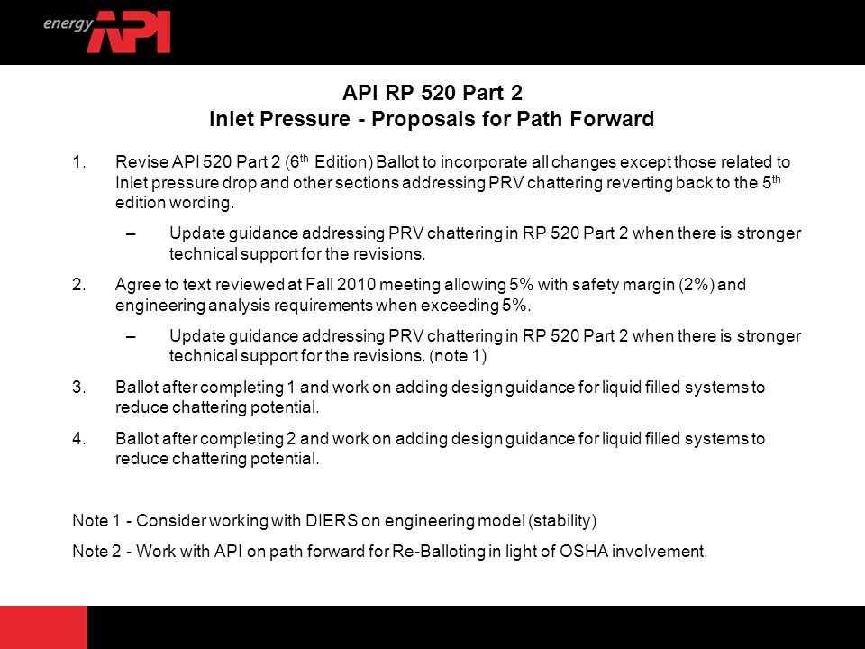 API RP 520 Part 2 Inlet Pressure - Proposals for Path Forward