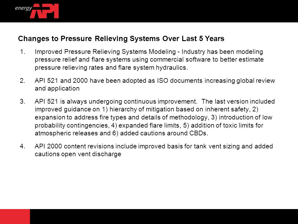 Changes to Pressure Relieving Systems Over Last 5 Years