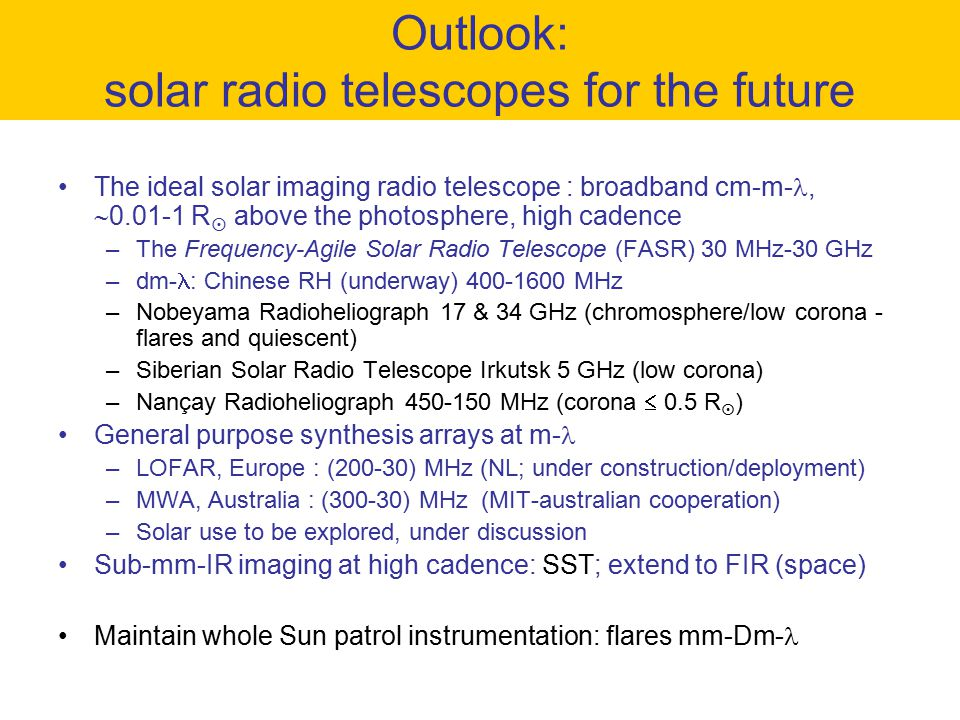 Outlook: solar radio telescopes for the future