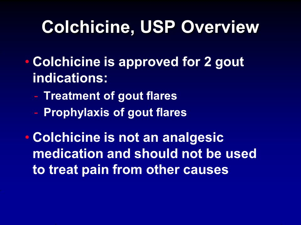 Colchicine, USP Overview