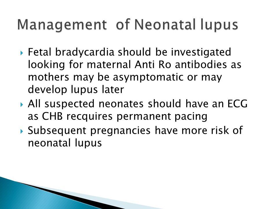 Management of Neonatal lupus