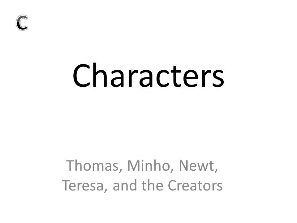 Thomas, Minho, Newt, Teresa, and the Creators