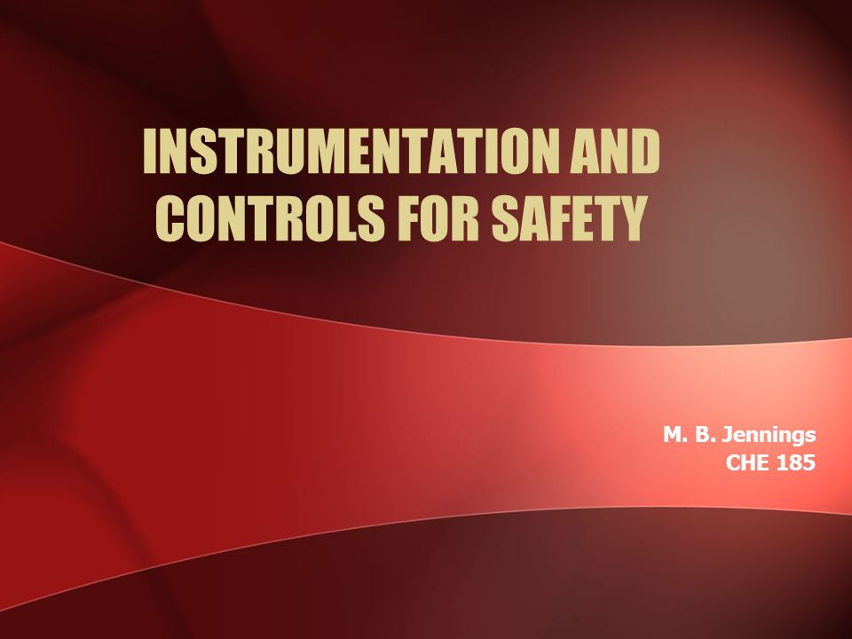INSTRUMENTATION AND CONTROLS FOR SAFETY