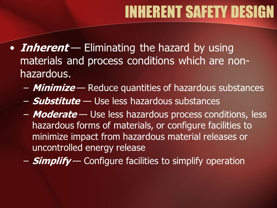 INHERENT SAFETY DESIGN