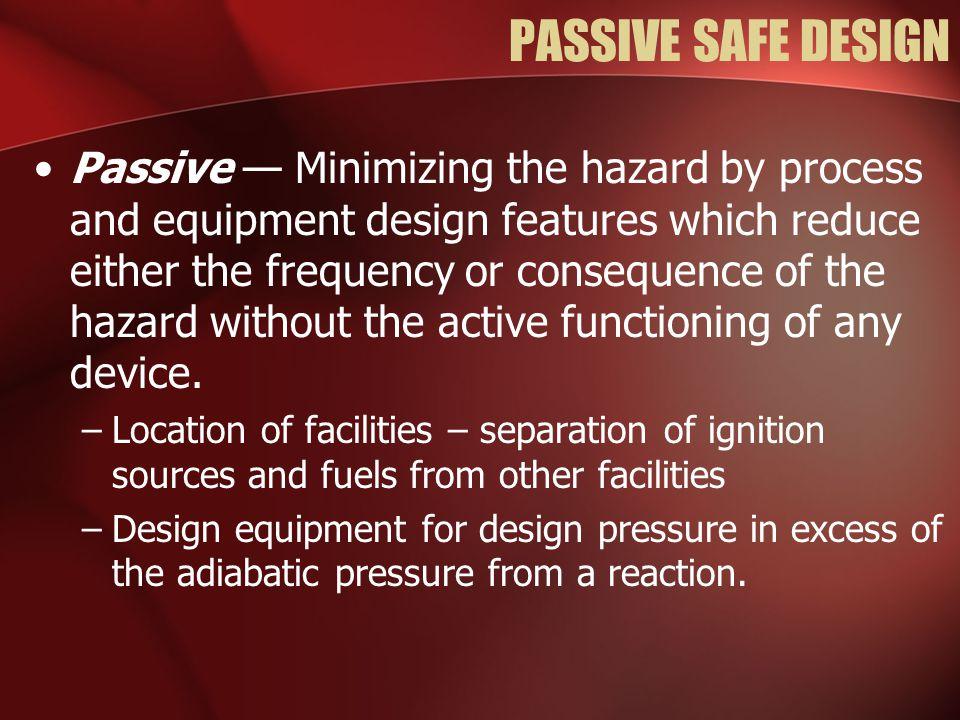 PASSIVE SAFE DESIGN