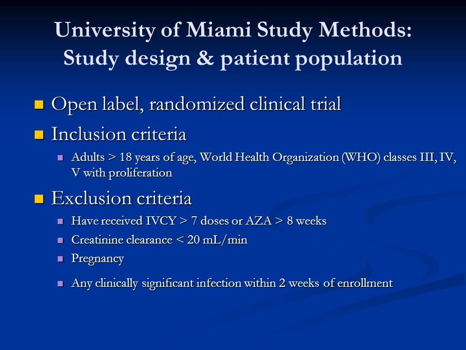 University of Miami Study Methods: Study design & patient population
