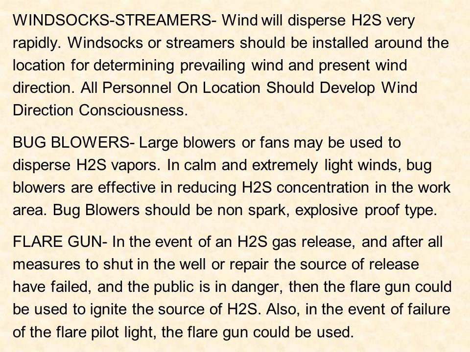 WINDSOCKS-STREAMERS- Wind will disperse H2S very
