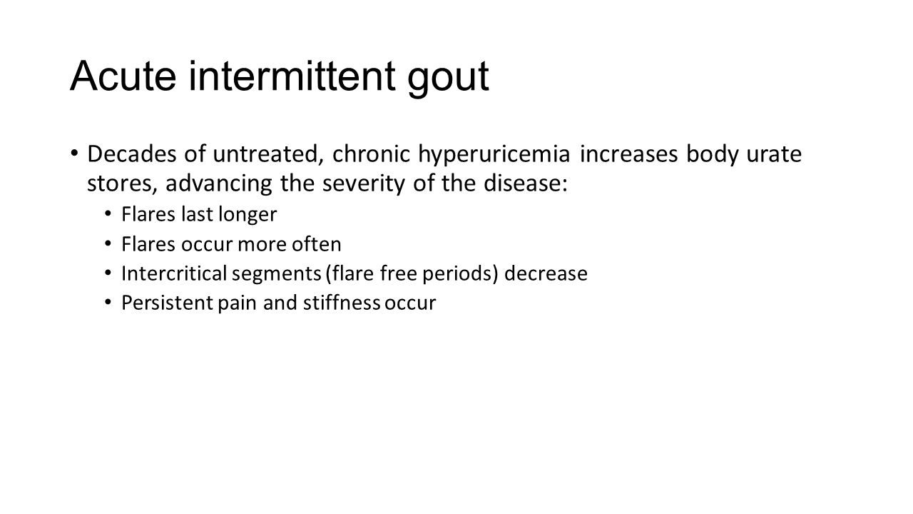 Acute intermittent gout