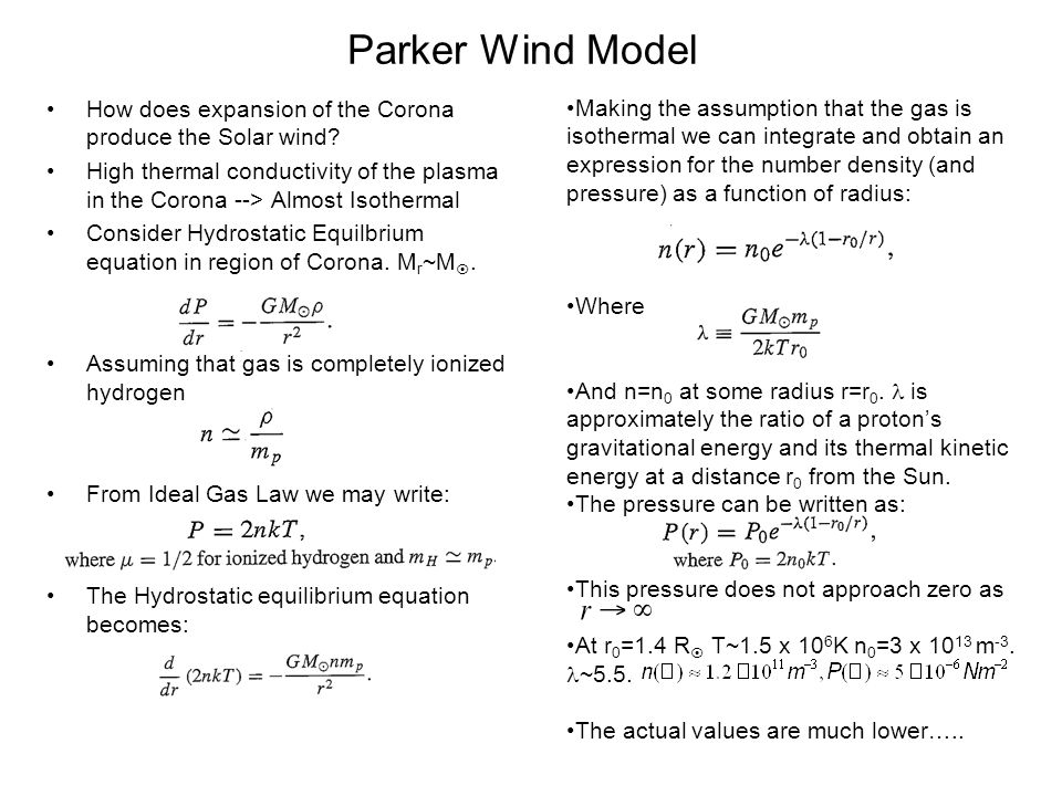 Parker Wind Model How does expansion of the Corona produce the Solar wind
