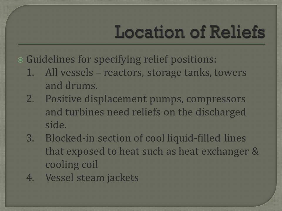 Location of Reliefs Guidelines for specifying relief positions: