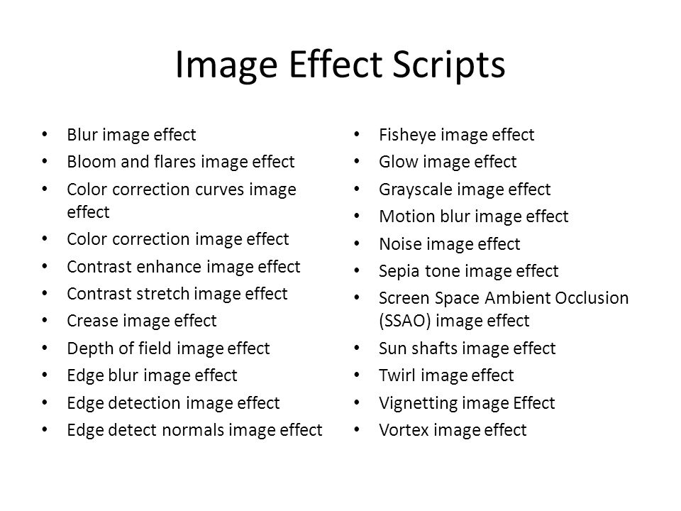 Image Effect Scripts Blur image effect Bloom and flares image effect