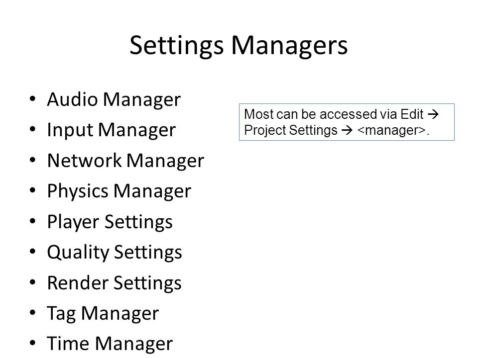 Settings Managers Audio Manager Input Manager Network Manager