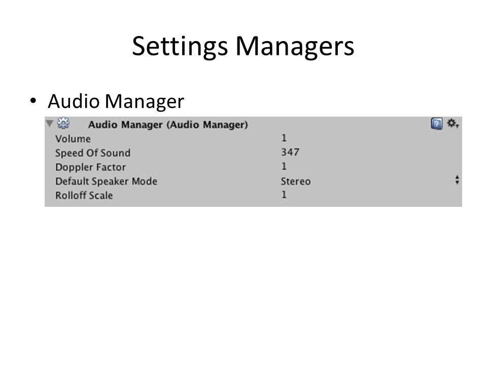 Settings Managers Audio Manager