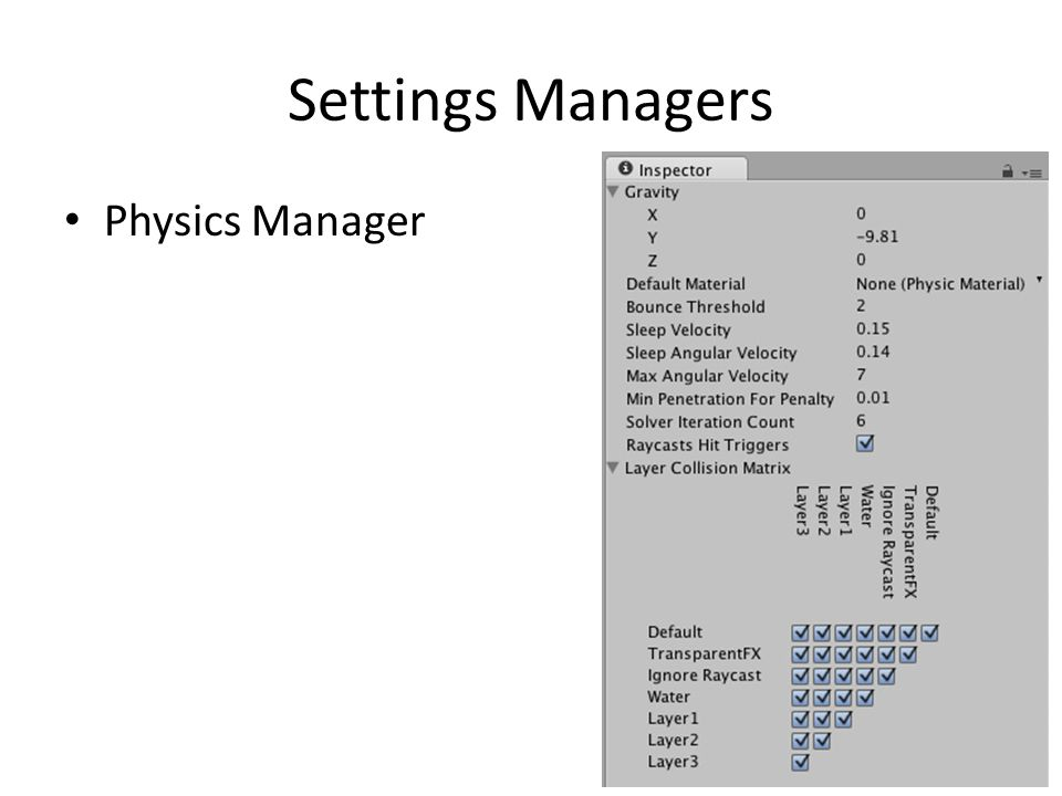 Settings Managers Physics Manager