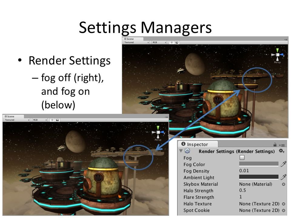 Settings Managers Render Settings fog off (right), and fog on (below)