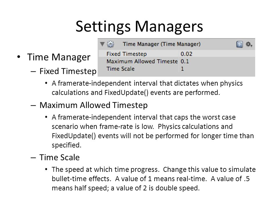 Settings Managers Time Manager Fixed Timestep Maximum Allowed Timestep