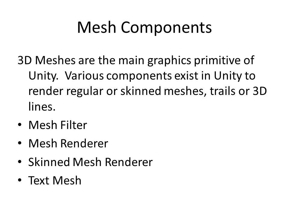 Mesh Components