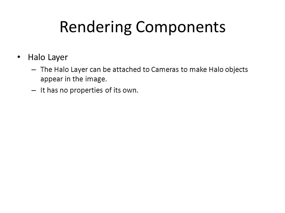 Rendering Components Halo Layer