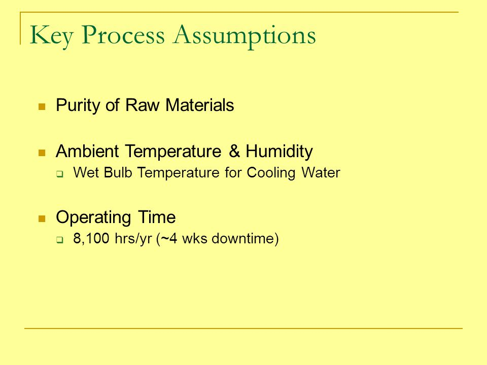 Key Process Assumptions
