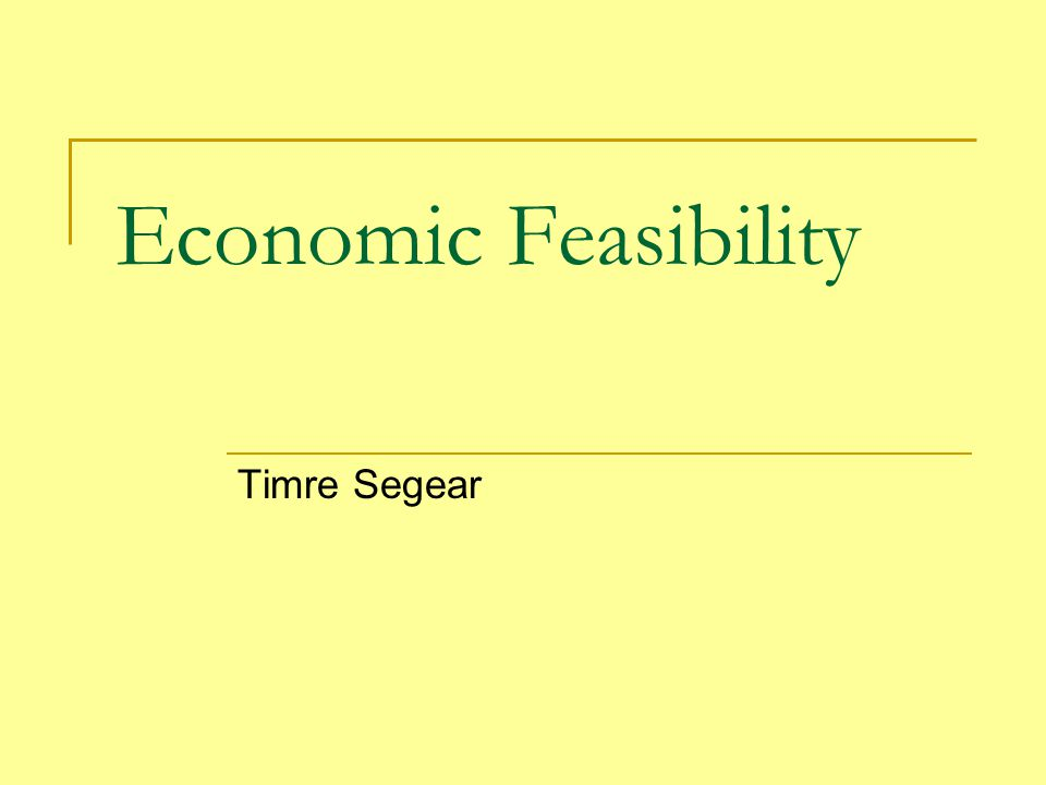 Economic Feasibility Timre Segear
