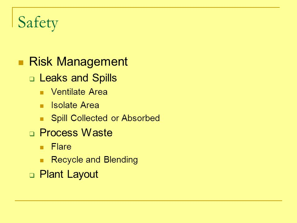 Safety Risk Management Leaks and Spills Process Waste Plant Layout