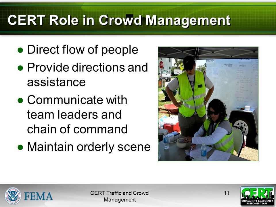 CERTS May Assist with Crowds By …