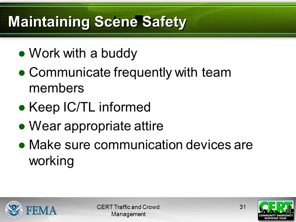 Maintaining Scene Safety (cont'd)