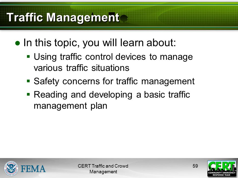 CERT Role in Traffic Management
