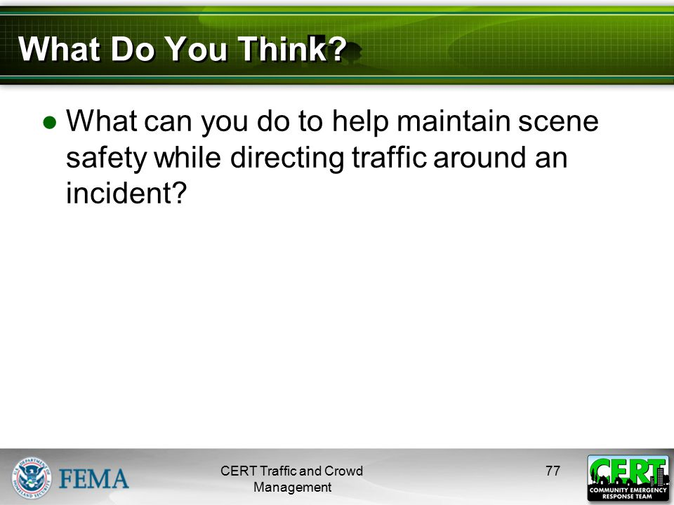 Scene Safety at Traffic Incident