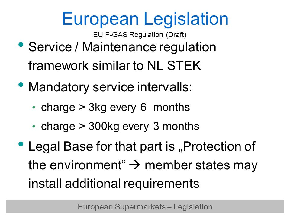 European Supermarkets – Legislation