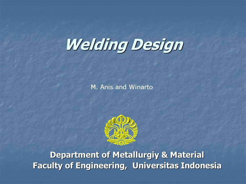 Welding Design Department of Metallurgiy & Material