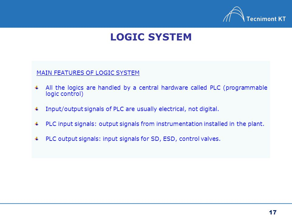 LOGIC SYSTEM MAIN FEATURES OF LOGIC SYSTEM