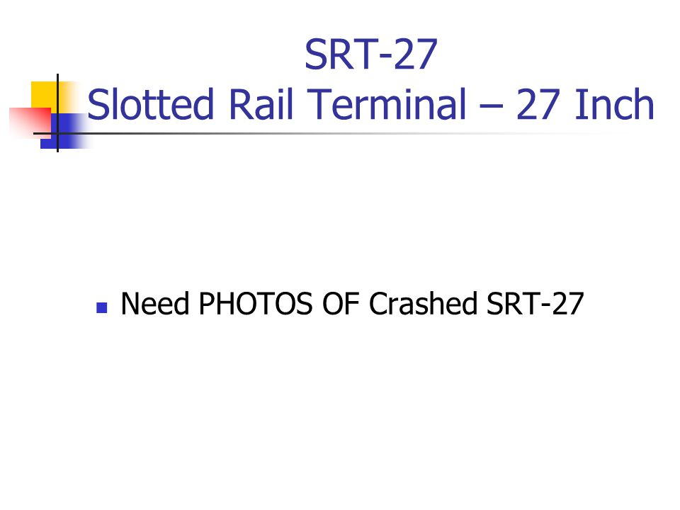SRT-27 Slotted Rail Terminal – 27 Inch