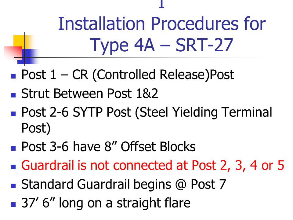 I Installation Procedures for Type 4A – SRT-27