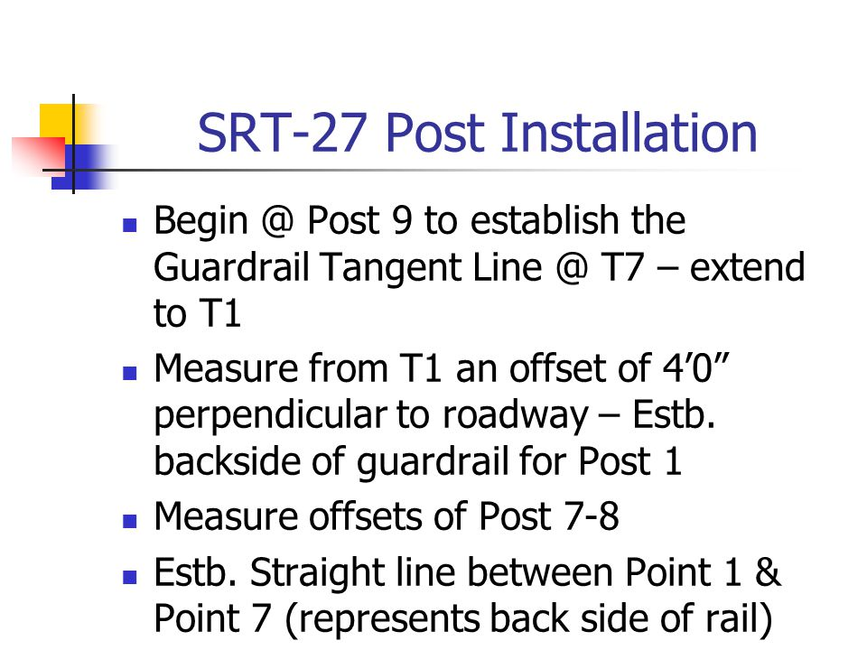 SRT-27 Post Installation