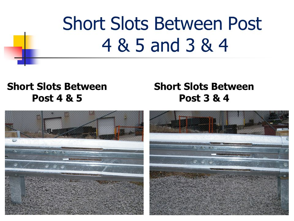 Short Slots Between Post 4 & 5 and 3 & 4