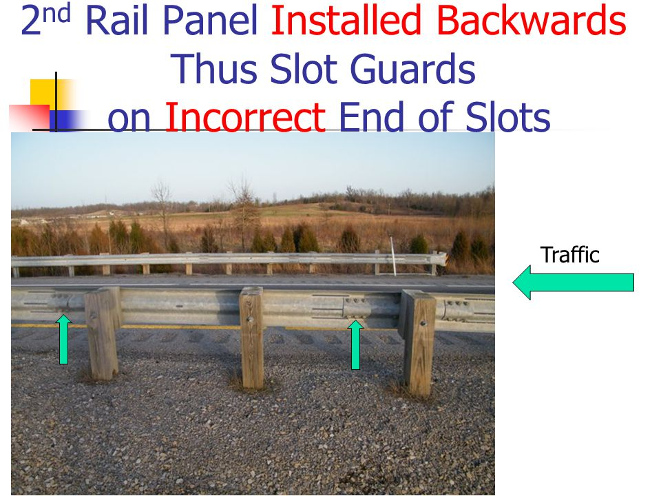 2nd Rail Panel Installed Backwards Thus Slot Guards on Incorrect End of Slots