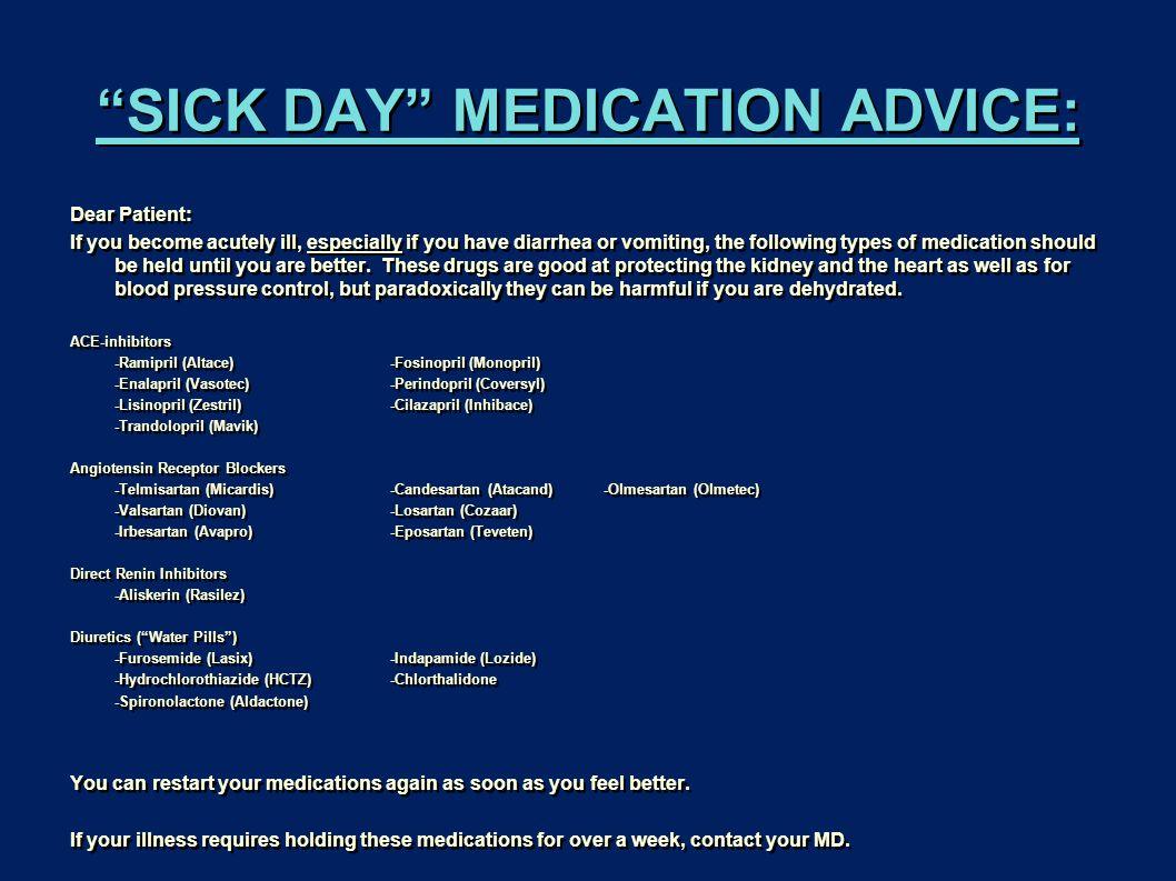 SICK DAY MEDICATION ADVICE:
