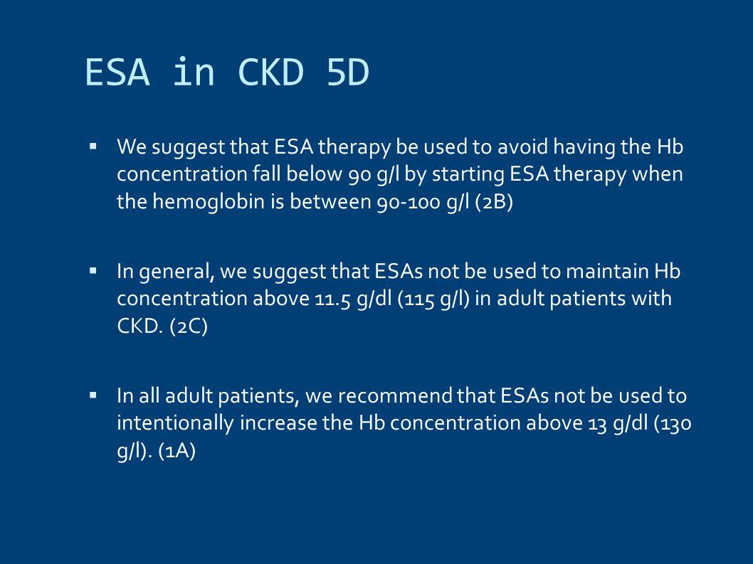 ESA in CKD 5D