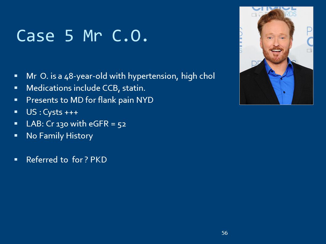 Case 5 Mr C.O. Mr O. is a 48-year-old with hypertension, high chol