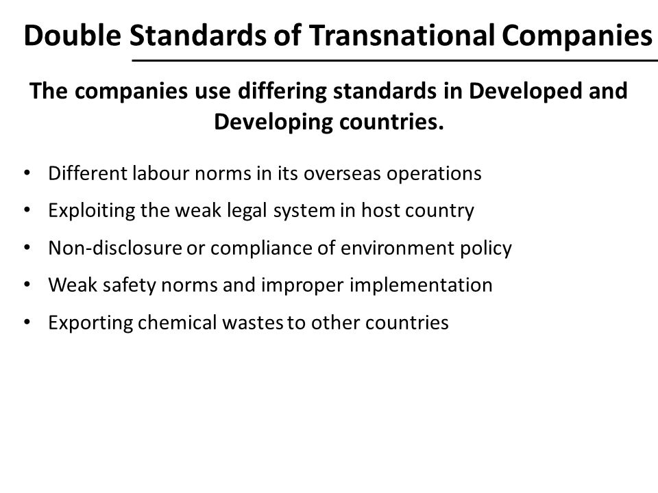 Double Standards of Transnational Companies