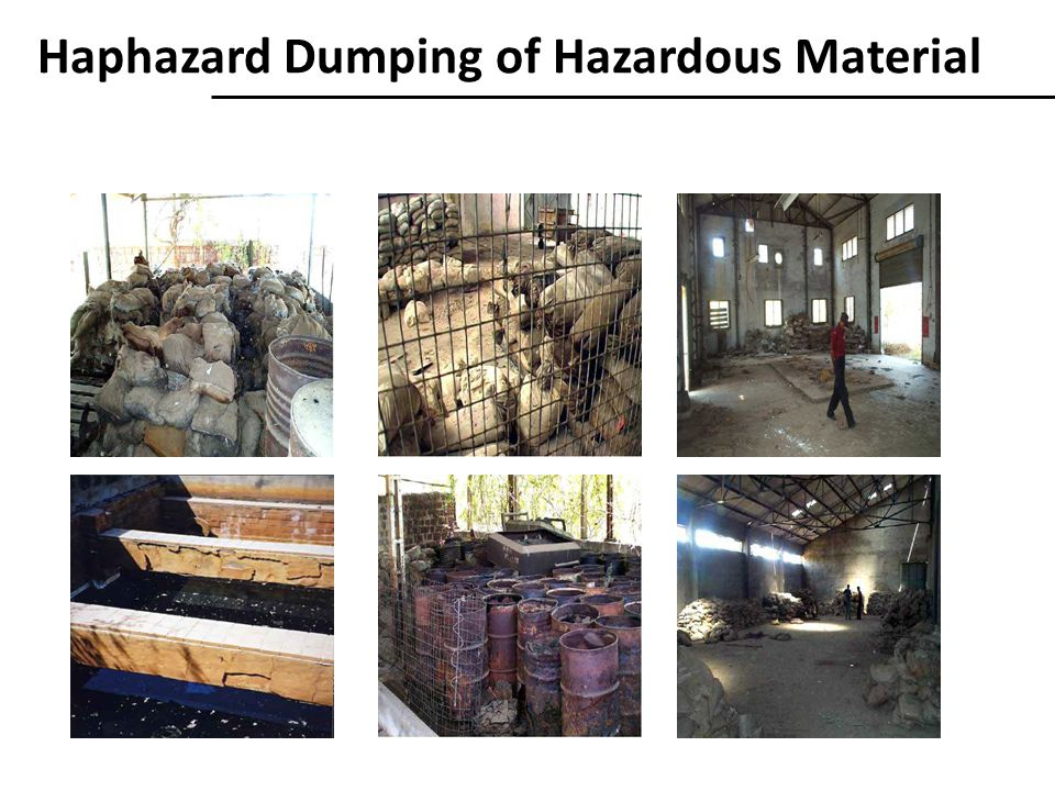 Haphazard Dumping of Hazardous Material