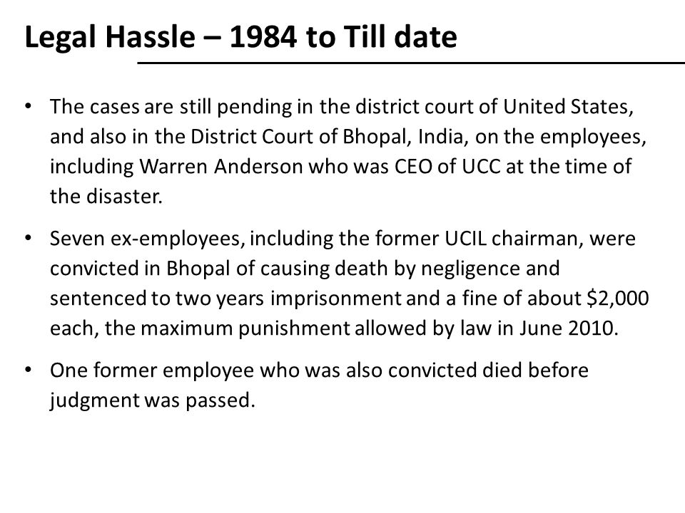 Legal Hassle – 1984 to Till date